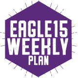 Eagle 15 Weekly Plan